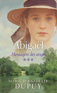Abigaël, messagère des anges, tome 3 (eBook)