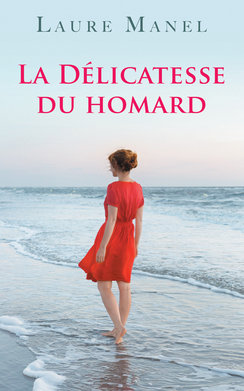 La délicatesse du homard (eBook)  - Laure Manel