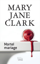 Mortel mariage (eBook)  - Mary Jane Clark