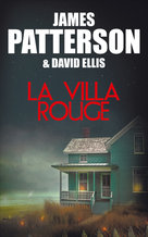 La Villa rouge (eBook)  - David Ellis - James Patterson