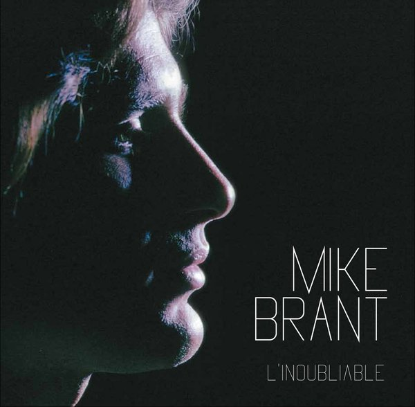 Vente CD :                                    Mike Brant, l'inoubliable                                      - Mike Brant (1947-1975)