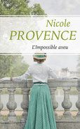 L'impossible aveu (Ebook)  - Nicole Provence