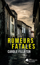 Rumeurs fatales (Ebook)  - Carole Filleton