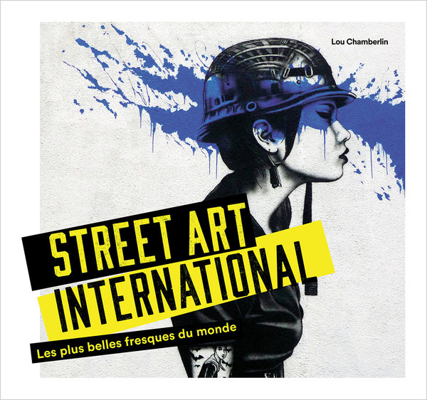 Vente Livre :                                    Street art international - Lou Chamberlin
