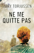 Ne me quitte pas - Ebook  - Mary Torjussen