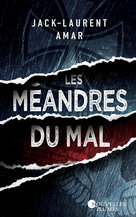 Les méandres du mal - Ebook  - Jack-Laurent Amar