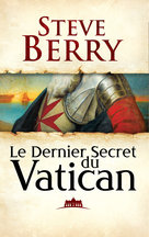 Le Dernier secret du Vatican  - Steve Berry