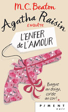 Agatha Raisin enquête - Tome 11 : L'enfer de l'amour  - M.C. Beaton