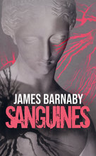 Sanguines  - James Barnaby