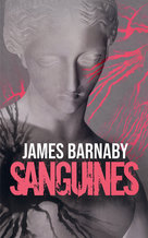 Sanguines - Ebook  - James Barnaby