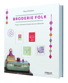 Broderie Folk, projets contemporains inspirés des arts traditionnels