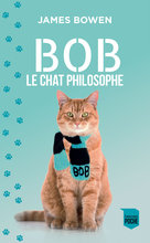 Bob le chat philosophe  - James Bowen