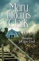 Meurtre à Cape Cod  - Mary Higgins Clark