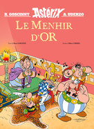 LE MENHIR D'OR – HORS COLLECTION  - René Goscinny - Albert Uderzo - Uderzo