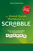 Le Grand Guide Marabout du Scrabble  - Michel Charlemagne