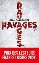 Ravages  - Lison Carpentier
