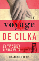 Le Voyage de Cilka  - Heather Morris