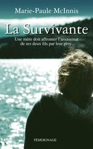 La survivante (eBook)  - Marie-Paule McInnis