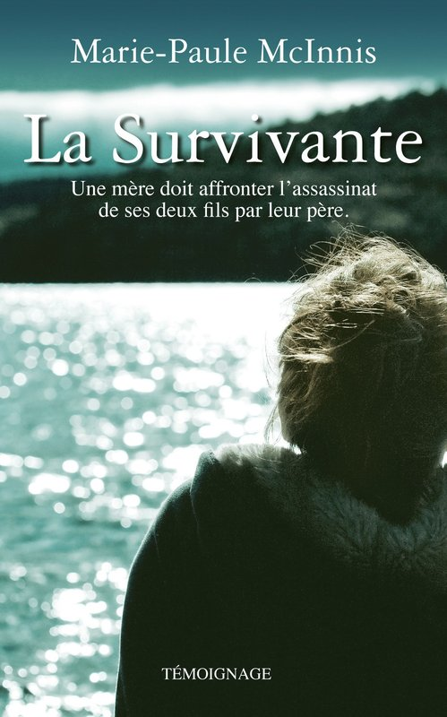 Vente E-Book :                                    La survivante (eBook)                                      - Marie-Paule McInnis