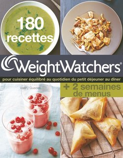 180 recettes weight watchers livre. Black Bedroom Furniture Sets. Home Design Ideas