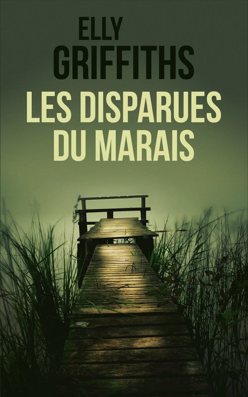 Vente E-Book :                                    Les disparues du marais (eBook)                                      - Elly Griffiths