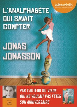 L'analphabète qui savait compter (audio)  - Jonas Jonasson