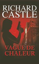 Vague de chaleur  - Richard Castle