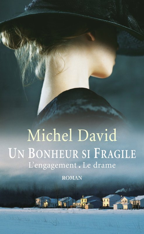 Vente E-Book :                                    Un bonheur si fragile, tomes 1 & 2 (eBook)                                      - Michel David (1944-2010)