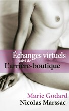 Échanges virtuels (eBook)  - Marie Godard - Nicolas Marssac