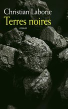 Terres noires (eBook)  - Christian Laborie