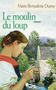 Le Moulin du Loup, tome 1 (eBook)