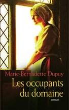 Le Moulin du Loup, tome 6 : Les occupants du domaine (eBook)  - Marie-Bernadette Dupuy