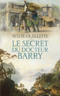 Le secret du docteur Barry (eBook)  - Sylvie Ouellette