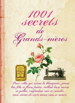 1001 secrets de grands-mères (eBook)  - Sylvie Dumon-Josset
