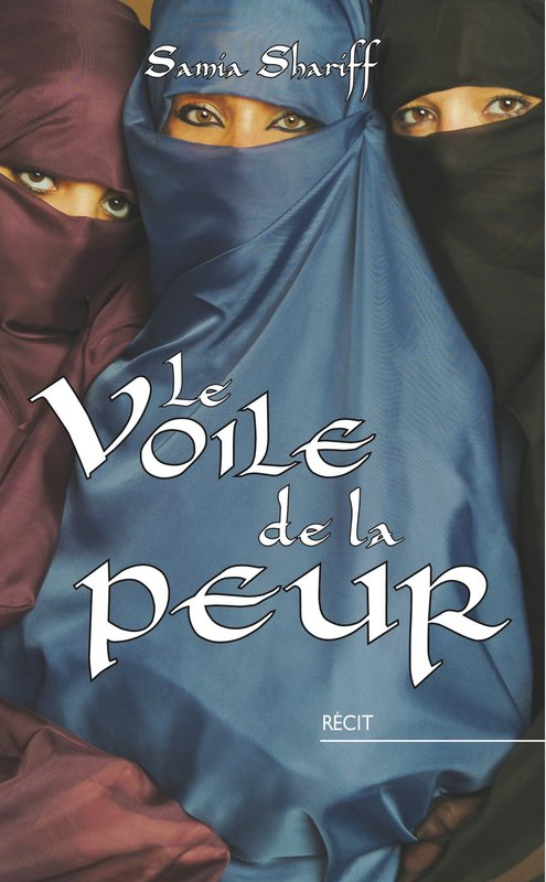 Vente E-Book :                                    Le voile de la peur (eBook)                                      - Samia Shariff