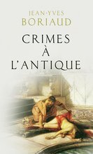 Crimes à l'antique (eBook)  - Jean-Yves Boriaud
