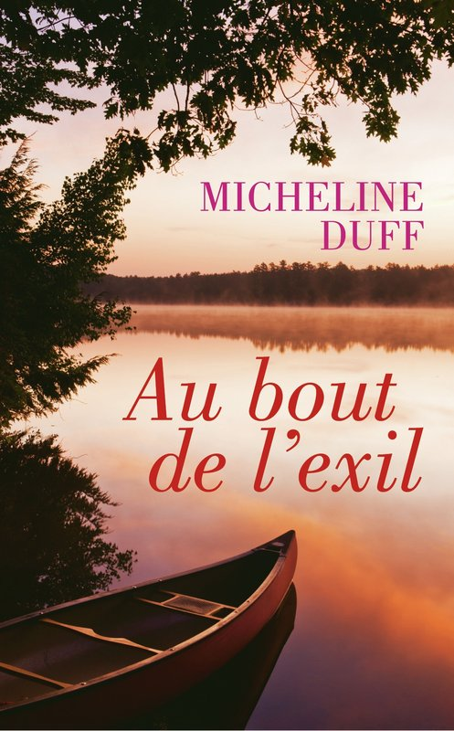Vente E-Book :                                    Au bout de l'exil (eBook)                                      - Micheline Duff