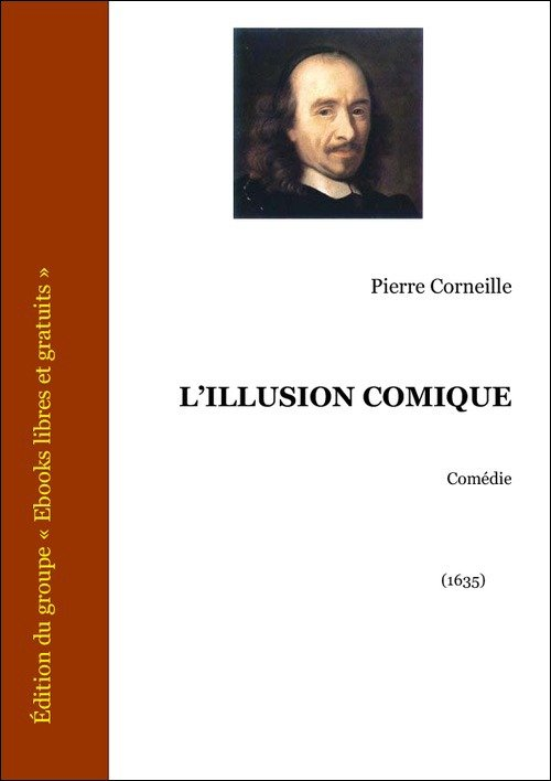 Vente E-Book :                                    L'illusion comique (eBook)                                      - Pierre Corneille
