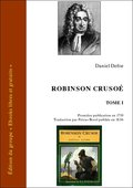 Robinson Crusoé, tome 1 (eBook)