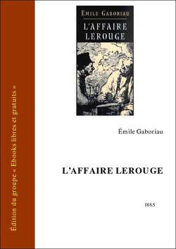 L'Affaire Lerouge (eBook)  - Émile Gaboriau (1832-1873)