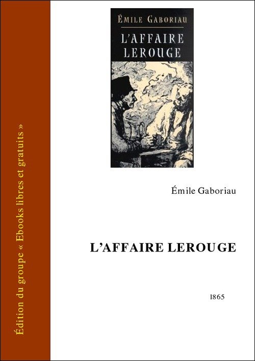 Vente E-Book :                                    L'Affaire Lerouge (eBook)                                      - Émile Gaboriau (1832-1873)