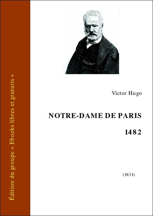 Vente E-Book :                                    Notre-Dame de Paris (eBook)                                      - Victor Hugo (1802-1885)