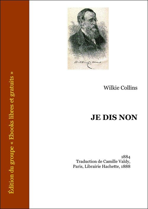 Vente E-Book :                                    Je dis non (eBook)                                      - W. Wilkie Collins (1824-1889)