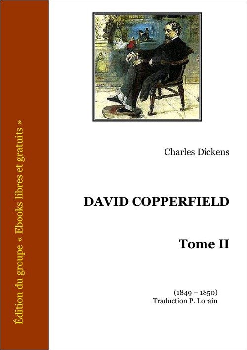 Vente E-Book :                                    David Copperfield, tome II (eBook)                                      - Charles Dickens (1812-1870)