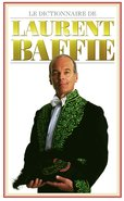 Le dictionnaire de Laurent Baffie (eBook)  - Laurent Baffie