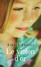 Le violon d'or (eBook)  - Albert Ducloz