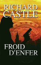 Froid d'enfer  - Richard Castle
