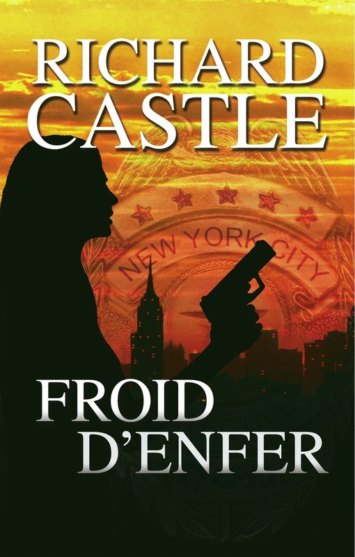 Vente Livre :                                    Froid d'enfer                                      - Richard Castle