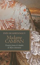 Madame Campan (eBook)  - Inès de Kertanguy