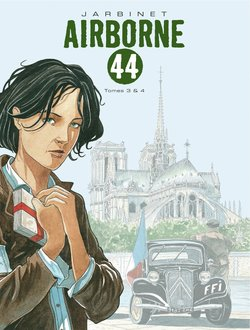 Airborne 44, tomes 3 & 4  - Philippe Jarbinet
